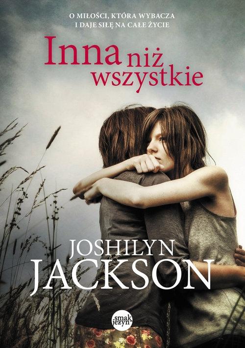 Inna niż wszystkie Jackson Joshilyn