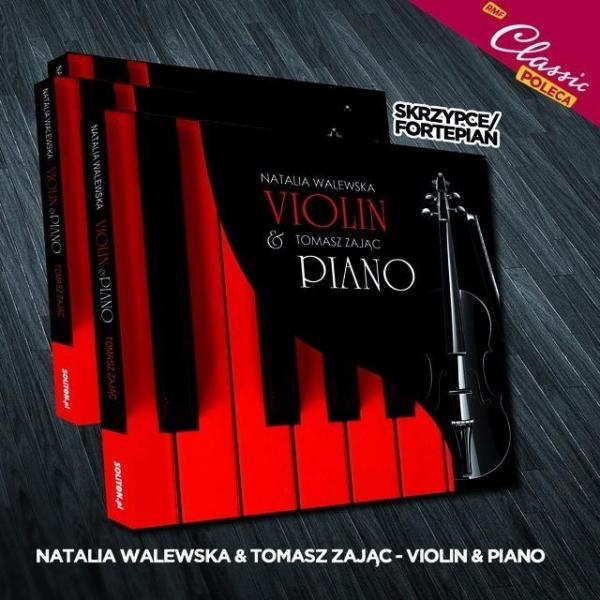 Violin & Piano Tomasz Zając, Natalia Waśilewska
