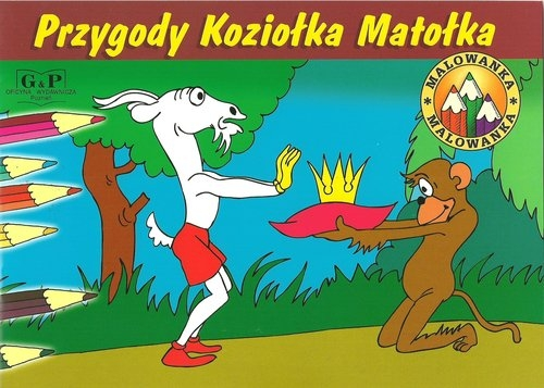Malowanka Przygody Koziołka Matołka Walentynowicz Marian, Makuszyński Kornel