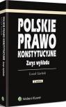 Polskie prawo konstytucyjne Zarys wykładu