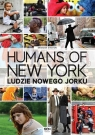 Humans of New York. Ludzie Nowego Jorku Stanton Brandon