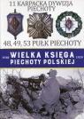 Wielka Księga Piechoty Polskiej 11 Karpacka dywizja piechoty 48, 49, 53