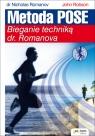 Metoda Pose Bieganie techniką dr. Romanova