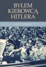Byłem kierowcą Hitlera  Kempka Erich