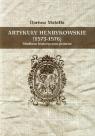 Artykuły henrykowskie (1573-1576) Studium historyczno-prawne Makiłła Dariusz