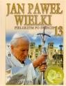 Jan Paweł Wielki. Pielgrzym po świecie. Tom 13. Pielgrzymki z lat 1992-1993