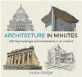 Architecture in Minutes Susie Hodge