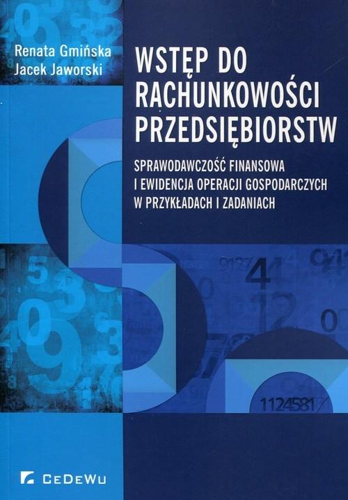 Wstęp do rachunkowości przedsiębiorstw Gmińska Renata, Jaworski Jacek