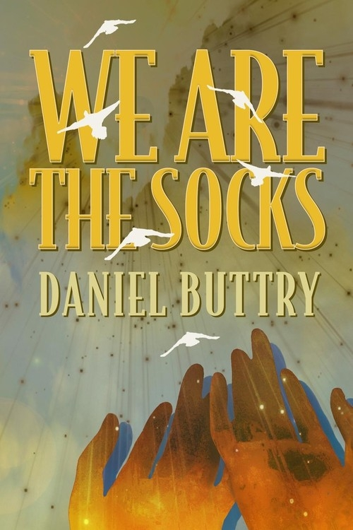 We Are The Socks Buttry Daniel L.