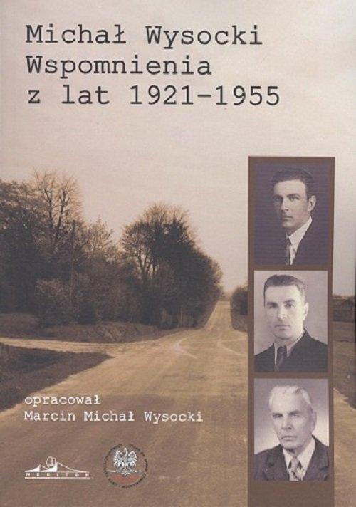 Wspomnienia z lat 1921-1955 Wysocki Michał
