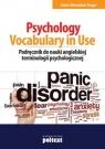 Psychology Vocabulary in Use Podręcznik do nauki angielskiej terminologii Treger Anna, Treger Bronisław