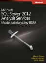 Microsoft SQL Server 2012 Analysis Services: Model tabelaryczny BISM Ferrari Alberto, Russo Marco