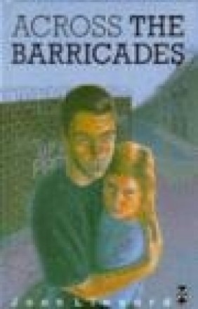 Across the Barricades Joan Lingard