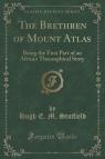 The Brethren of Mount Atlas