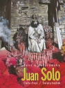 Juan Solo Tom 3/4 Ciało i Trąd / Święty Łajdak