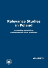 Relevance Studies in Poland Volume 3: Exploring Translation and Communication