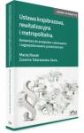 Ustawa krajobrazowa, rewitalizacyjna i metropolitalna Komentarz do Nowak Maciej J., Tokarzewska-Żarna Zuzanna
