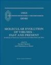 Molecular Evolution of Viruses Past Becker