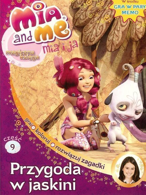 Mia&Me Magiczna księga 9 Przygoda w jaskini
