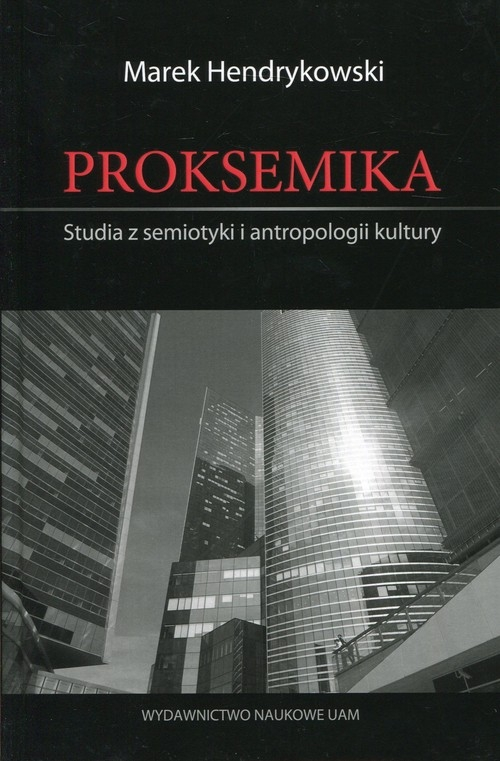 Proksemika Hendrykowski Marek