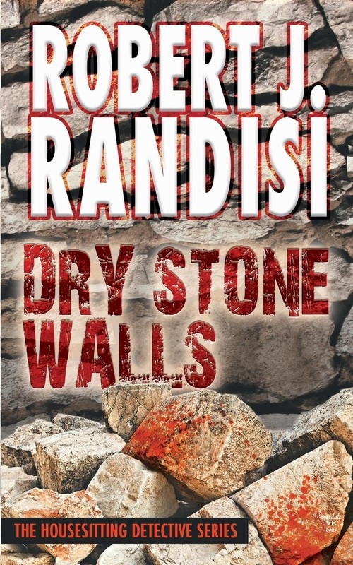 Dry Stone Walls - The Housesitting Detective Series Randisi Robert J.