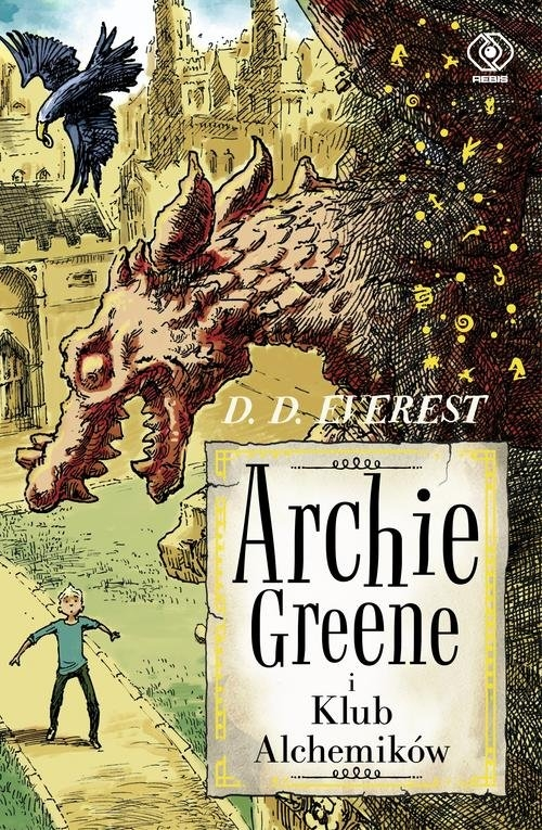 Archie Greene Tom 2 Archie Greene i Klub Alchemików Everest D.D.