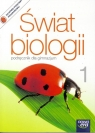 Świat biologii 1 Podręcznik Gimnazjum Kłyś Małgorzata, Stawarz Joanna