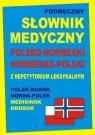 Podręczny słownik medyczny polsko-norweski, norwesko-polski z repetytorium leksykalnym