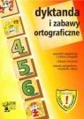 Dyktanda i zabawy ortograficzne 4 5 6 Szkoła podstawowa Włodarczyk Barbara
