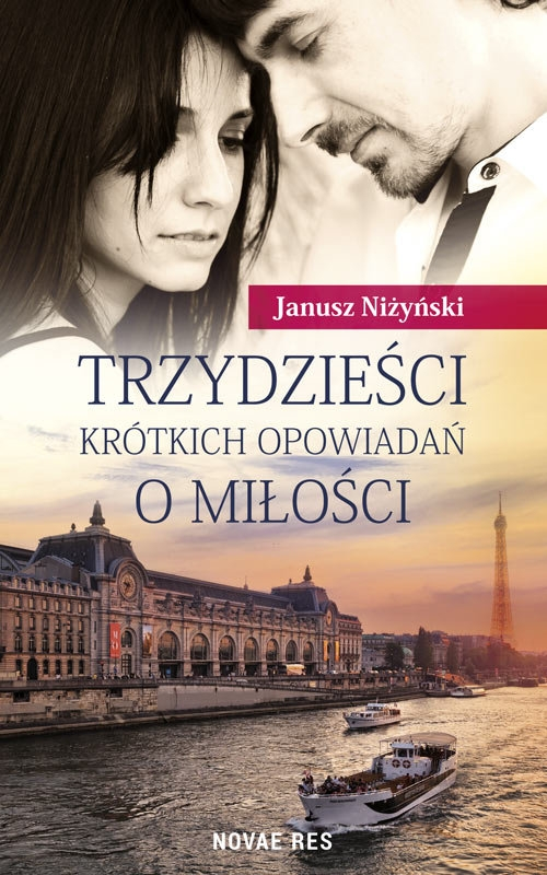 Trzydzieści krótkich opowiadań o miłości Niżyński Janusz