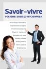 Savoir-vivre Poradnik dobrego wychowania