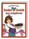 Zuźka D. Zołzik jest wyjątkowa