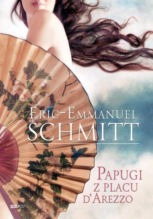 Papugi z placu d'Arezzo Schmitt Eric-Emmanuel