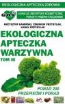 Ekologiczna apteczka warzywna cz.3