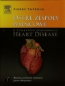 Ostre zespoły wieńcowe A Companion to Braunwald's Heart Disease Tom 1