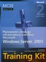 MCSE Egzamin  70-293 Planowanie i obsługa infrastruktury sieciowej Microsoft Windows Server 2003 + CD