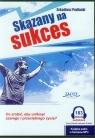 Skazany na sukces