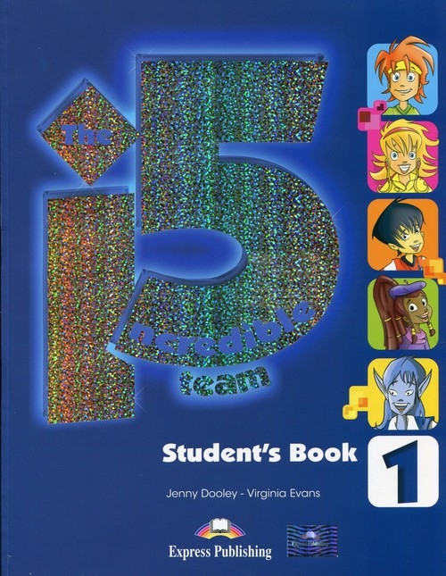 The Incredible 5 Team 1 Student's Book Dooley Jenny, Evans Virginia