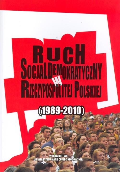 Ruch socjaldemokratyczny w Rzeczypospolitej Polskiej (1989-2010)