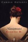Namiętności Eugenii R.  DeSanti Carole