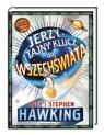 Jerzy i tajny klucz do Wszechświata Hawking Stephen, Hawking Lucy