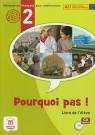 Pourquoi pas 2 Livre de l'eleve z płytą CD gimnazjum