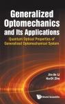 Generalized Optomechanics and Its Applications Ka-Di Zhu, Jin Jin Li
