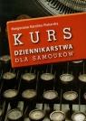 Kurs dziennikarstwa dla samouków  Piekarska Małgorzata Karolina