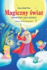 Magiczny świat Opowieści dla dzieci (Uszkodzona okładka) Edyk-Psut Anna