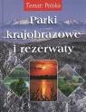 Parki krajobrazowe i rezerwaty  Bilińscy Agnieszka i Włodek