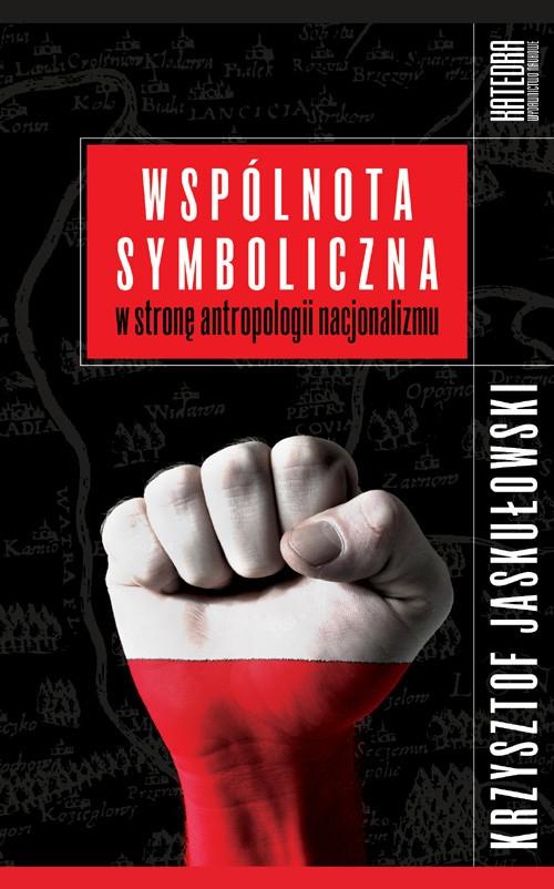 Wspólnota symboliczna Jaskułowski Krzysztof
