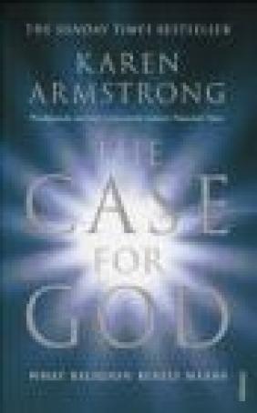 Case for God Karen Armstrong, K. Amstrong