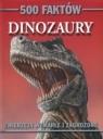 500 faktów Dinozaury