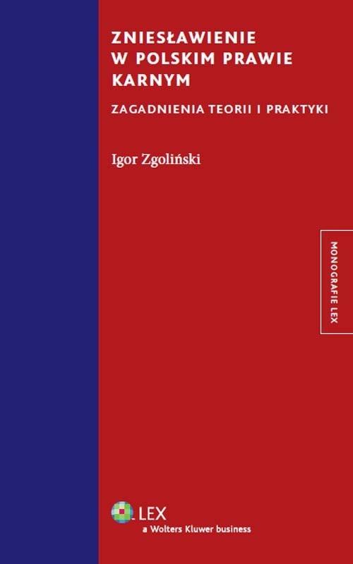Zniesławienie w polskim prawie karnym Zgoliński Igor